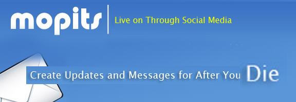 Mopits.com – Messages sent after your demise