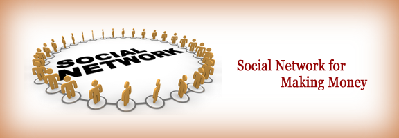 Online Social Networking site is very lucrative for making money