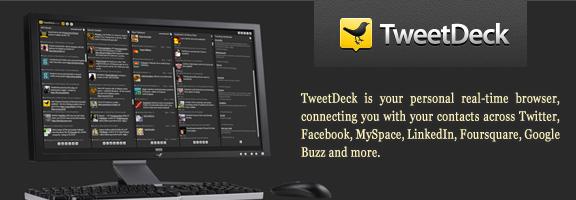Tweetdeck.com – A new tweet era