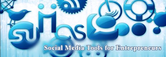 5 Social Media Tools for Entrepreneurs