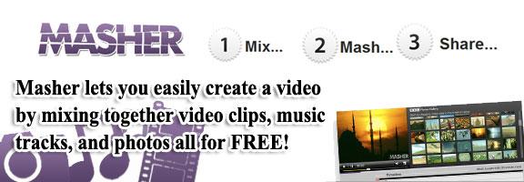 Masher.com – Make your Video-Photo-Music