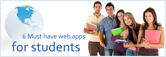 6 Must Have Web Apps for Students