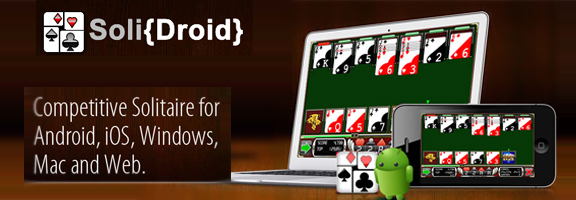 Solidroid.com – Play it on Android, iOS Device,Mac and Web