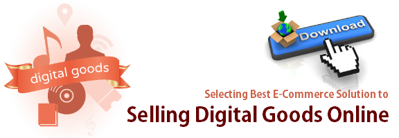 Select Precise Ecommerce Solution while Selling Digital Downloads Online