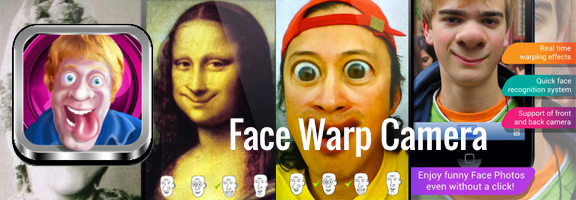 Face Warp Camera: Create Funny Facial Distortions on iPhone