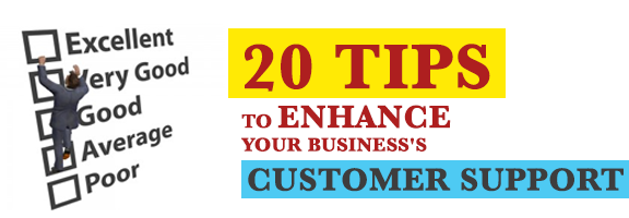 20 Tips to Enhance Your Business's Customer Support