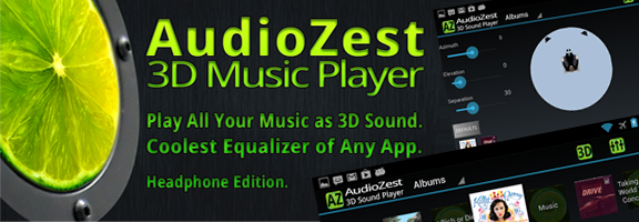 AudioZest 3D Music Player- Making Music More Fantastically Realistic