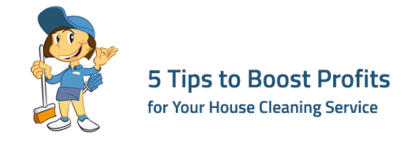 5 Tips to Boost Profits for Your House Cleaning Service by Upgrading Your Point of Sale System