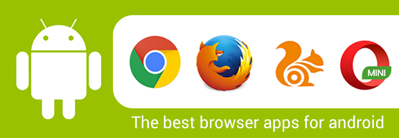 The Best Browser Apps For Android