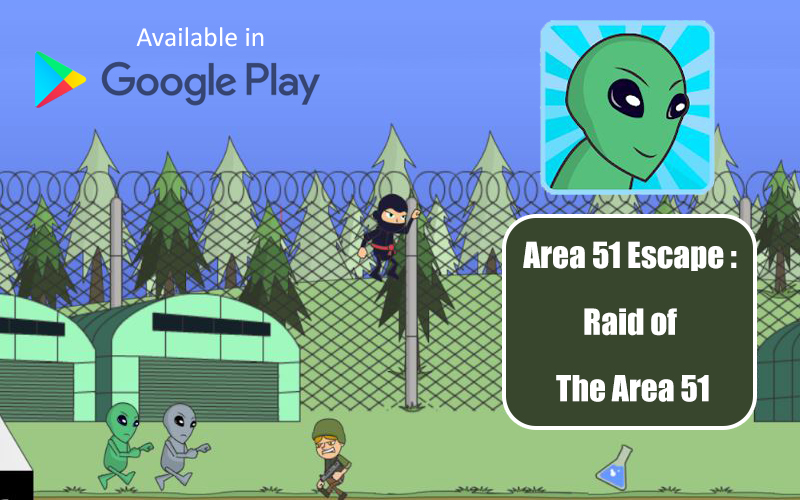Area 51 Escape: Raid of the Area 51