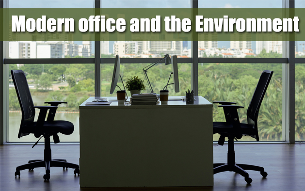 Modern office and the Environment