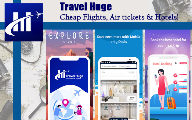 Travel Huge – Cheap Flights, Air tickets & Hotels!