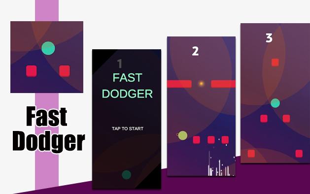 Fast dodger