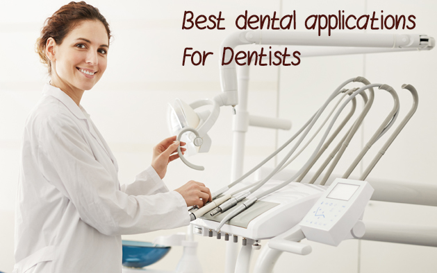 What are the best dental applications for dentists?