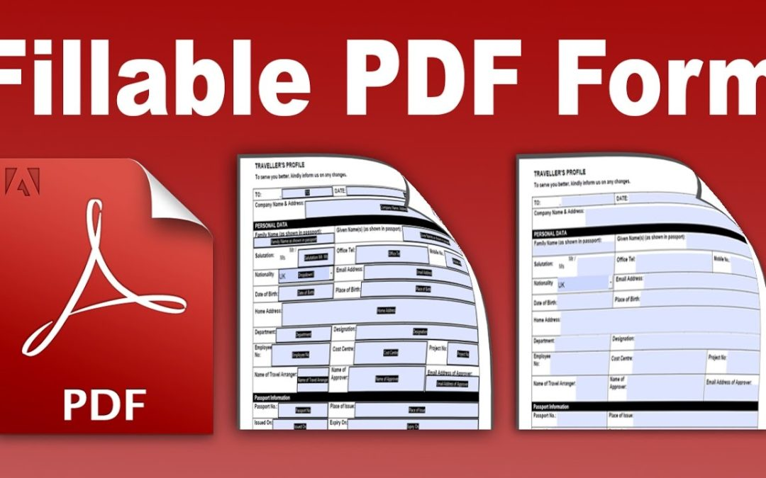 How to create Fillable PDF Forms for Easy and Fast Filling?