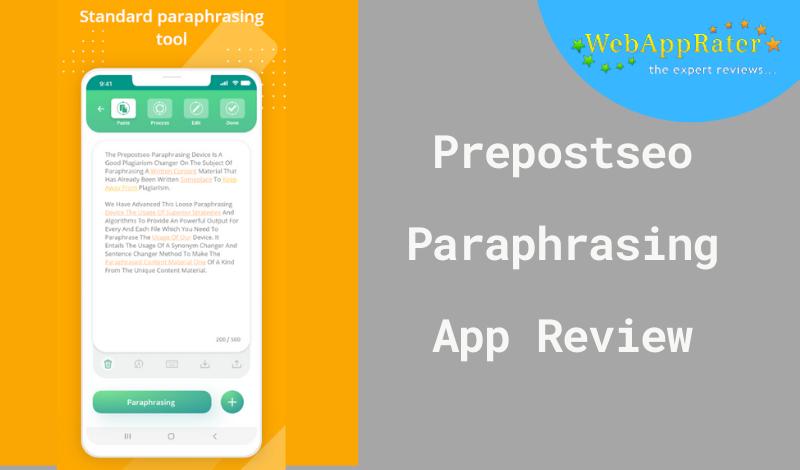 Prepostseo paraphrasing app review
